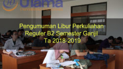 Pengumuman Libur Perkuliahan Reguler B2 Semester Ganjil Ta 2018-2019