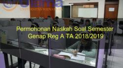 Permohonan Naskah Soal Semester Genap Reg A TA 2018/2019