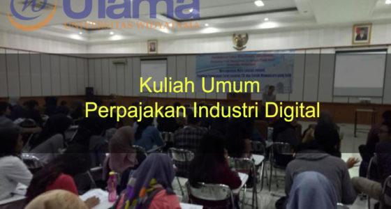 Kuliah Umum Perpajakan Industri Digital