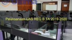 Pelaksanaan UAS REG B TA 2019-2020