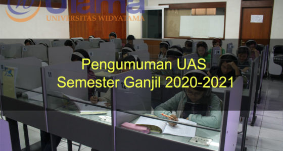 Pengumuman UAS Semester Ganjil 2020-2021